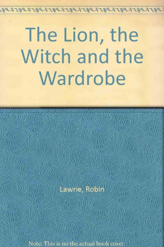 9780606077910: The Lion, the Witch and the Wardrobe