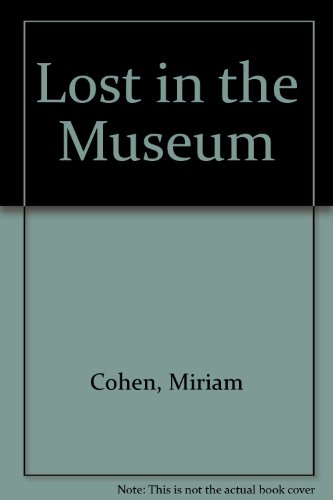 9780606078085: Lost in the Museum