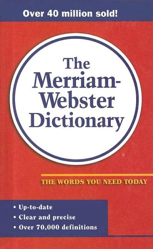 9780606078597: The Merriam Webster Dictionary