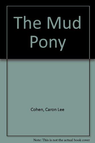 9780606078979: The Mud Pony