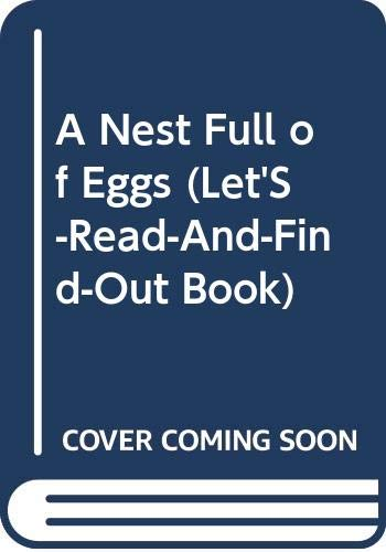 9780606079419: A Nest Full of Eggs (Let's-read-and-find-out science)
