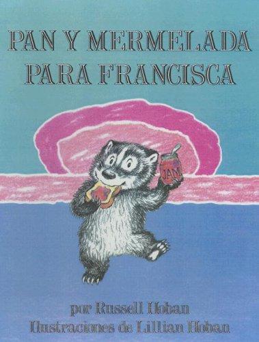 9780606079891: Pan y Mermelada Para Francisca