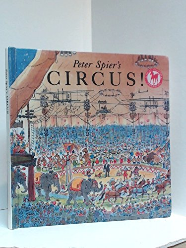 Peter Spier's Circus (A Picture Yearling book) (0606080104) by Peter Spier