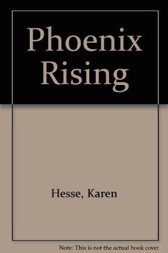 9780606080125: Phoenix Rising