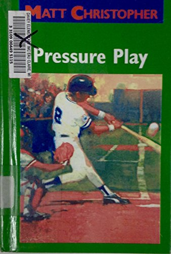 9780606080422: Pressure Play (Matt Christopher Sports Classics)