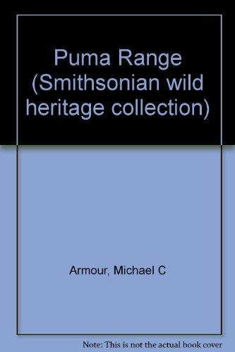 9780606080477: Puma Range (Smithsonian wild heritage collection)