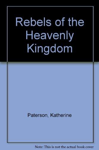9780606080637: Rebels of the Heavenly Kingdom