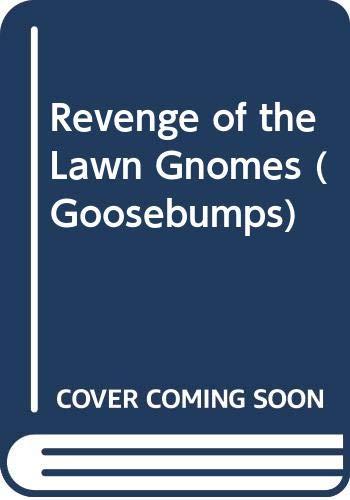 9780606080736: Revenge of the Lawn Gnomes (Goosebumps)