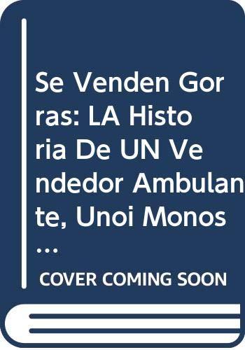 9780606081399: SE Venden Gorras: La Historia De UN Vendedor Ambulante, Unos Monos y Sus Travesuras (Reading rainbow book)