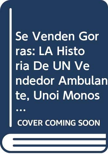 9780606081399: Se Venden Gorras: LA Historia De UN Vendedor Ambulante, Unoi Monos Y Sus Travesuras (Reading rainbow book) (Spanish Edition)