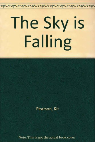 9780606081726: The Sky is Falling