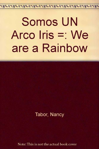 9780606081818: Somos Un Arco Iris / We Are a Rainbow