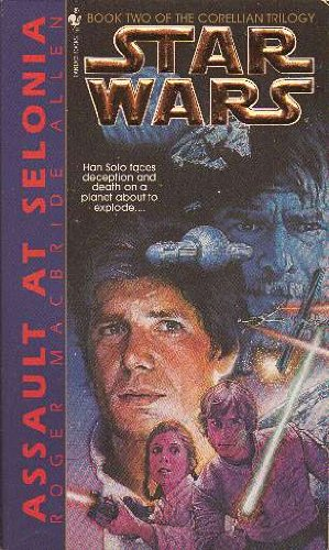 9780606081986: Assault at Selonia (Corellian Trilogy)