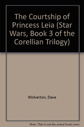 9780606081993: Star Wars: The Courtship of Princess Leia (Star Wars, Book 3 of the Corellian Trilogy)
