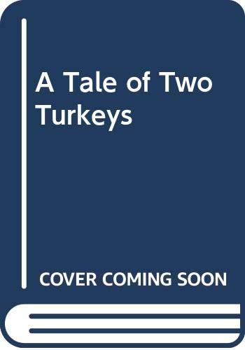 9780606082624: A Tale of Two Turkeys