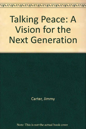 9780606082662: Talking Peace: A Vision for the Next Generation