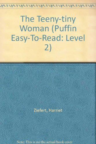 9780606082747: The Teeny-Tiny Woman (Puffin easy-to-read classic)