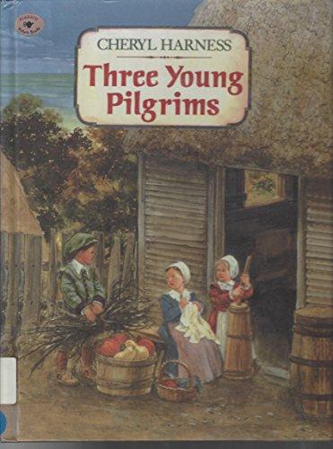9780606083010: Three Young Pilgrims
