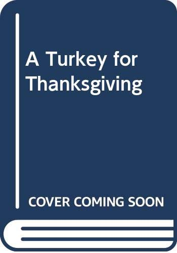 9780606083225: A Turkey for Thanksgiving