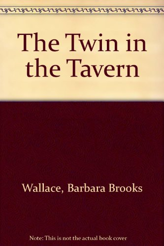9780606083270: The Twin in the Tavern