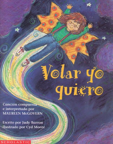 9780606083461: Volar Yo Quiero/I Want to Learn to Fly (Spanish Edition)