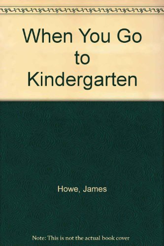 9780606083744: When You Go to Kindergarten