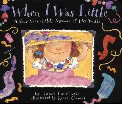 9780606084307: When I Was Little: A Four-Year-Old's Memoir of Her Youth