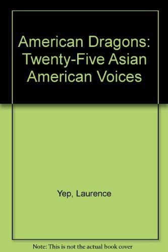 9780606084604: American Dragons Twenty-Five Asian American Voices