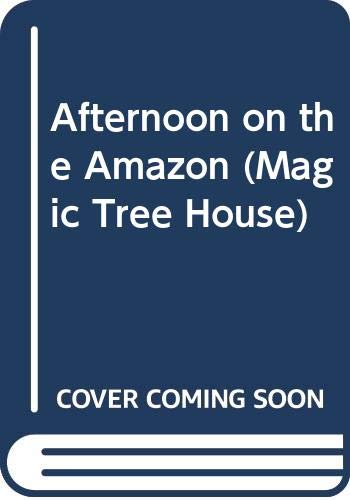 9780606084727: Afternoon On the Amazon Magic Tree House