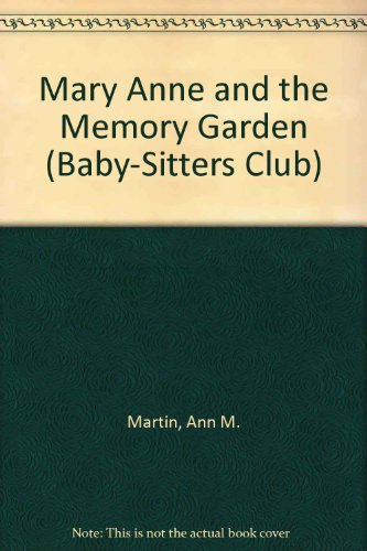 9780606084826: Mary Anne and the Memory Garden (Baby-sitters Club)