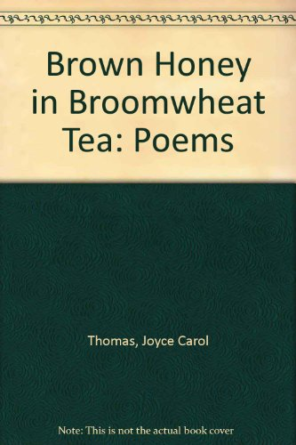 9780606085021: Brown Honey in Broomwheat Tea