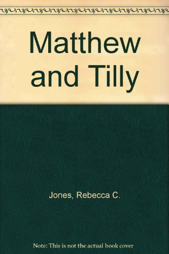9780606085687: Matthew and Tilly
