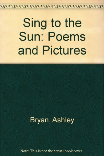 9780606086066: Sing to the Sun