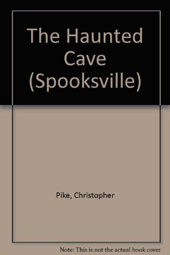 9780606086134: The Haunted Cave (Spooksville)