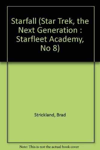 9780606086165: Starfall Trek Tng Academy 8 (Star Trek, the Next Generation : Starfleet Academy, No 8)