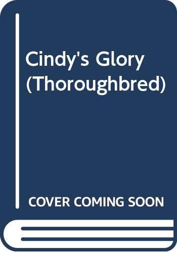 9780606086424: Cindy's Glory (Thoroughbred)