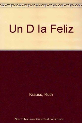 9780606086523: UN Dia Feliz/Happy Day (Spanish Edition)