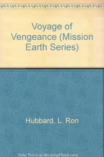 9780606086738: Voyage of Vengeance (Mission Earth Series)
