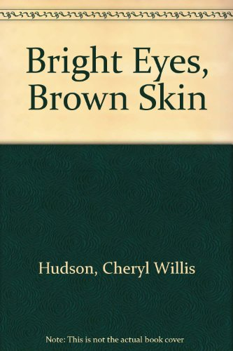 9780606087056: Bright Eyes, Brown Skin (Feeling Good)