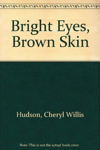 9780606087056: Bright Eyes, Brown Skin (Feeling Good)