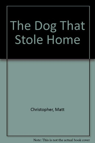 9780606087261: The Dog That Stole Home