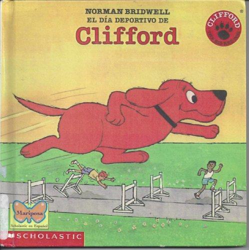9780606087353: El DI a Deportivo De Clifford (Mariposa, Scholastic en espaanol)