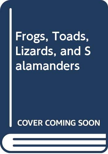 9780606087476: Frogs, Toads, Lizards, and Salamanders
