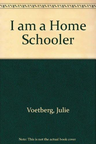 9780606087766: I Am a Home Schooler