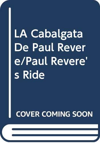 9780606087926: LA Cabalgata De Paul Revere/Paul Revere's Ride (Spanish Edition)