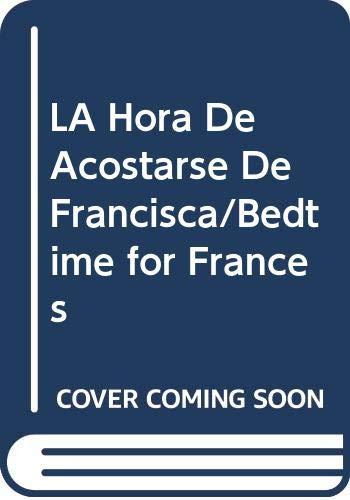 9780606087933: La Hora De Acostarse De Francisca