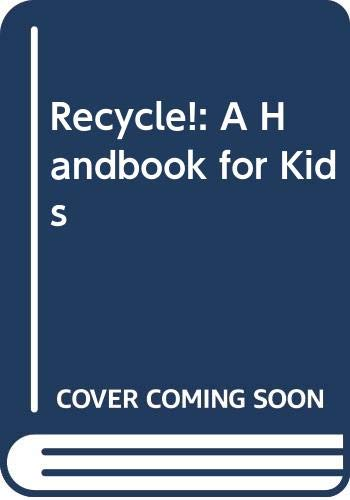 9780606088541: Recycle!: A Handbook for Kids