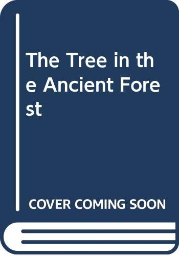 9780606088916: The Tree in the Ancient Forest