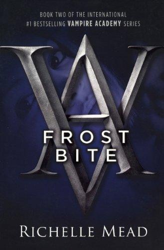 9780606089418: Frostbite (Turtleback School & Library Binding Edition) (Vampire Academy (Prebound))