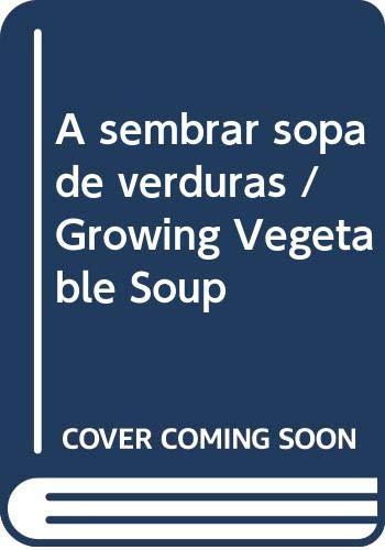 9780606089630: A Sembrar Sopa De Verduras